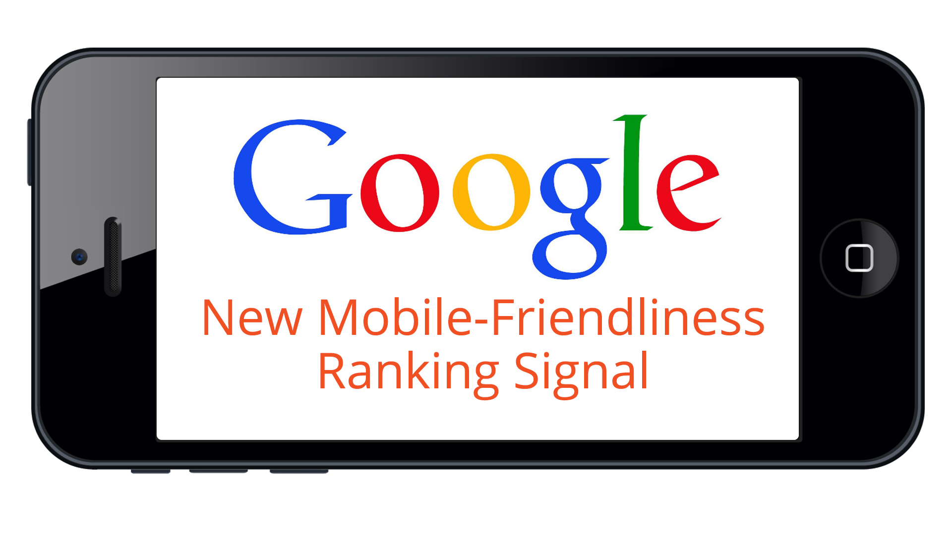 Google Mobile Friendly Ranking Signal for April 21st