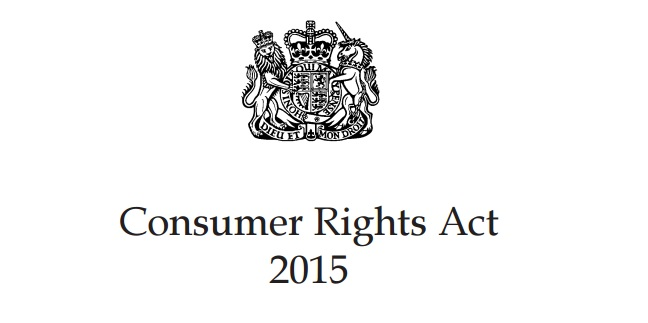 Consumer Rights Act 2015 Legislation